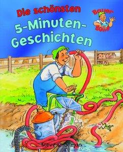 Bauer Bolle- Die schönsten Fünf-Minuten-Geschichten