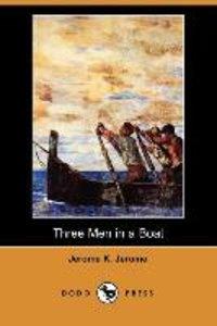 Three Men in a Boat (Dodo Press)