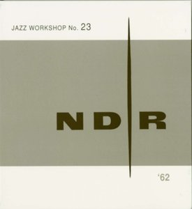 NDR Jazz Workshop No.23 (2-CD)