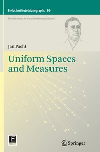 Uniform Spaces and Measures