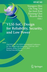 VLSI-SoC: Design for Reliability, Security, and Low Power