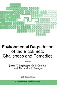 Environmental Degradation of the Black Sea: Challenges and Remed