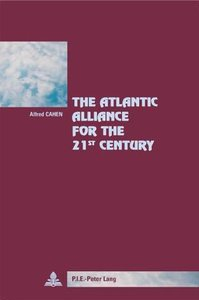 The Atlantic Alliance for the 21 st Century