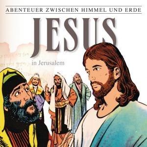 Jesus-In Jerusalem