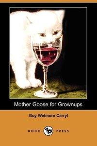 Mother Goose for Grownups (Dodo Press)