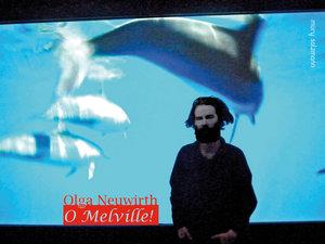 O Melville!