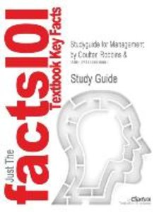 Studyguide for Management by Coulter, Robbins &, ISBN 9780131272