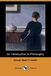 An Introduction to Philosophy (Dodo Press)