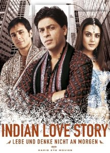 Indian Love Story - Lebe und denke nicht an morgen