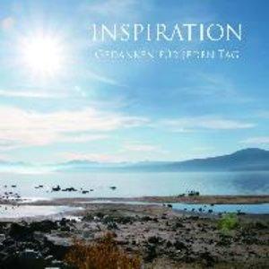 Inspiration Gedanken für jeden Tag