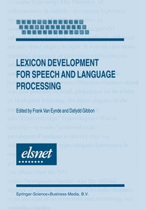 Lexicon Development for Speech and Language Processing
