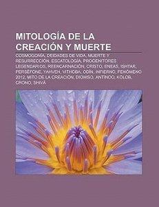 Mitología de la creación y muerte