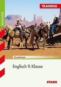 Training Englisch Realschule: Englisch 9. Klasse, Grundwissen