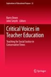 Critical Voices in Teacher Education