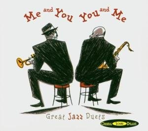 Me And You,You And Me-Great Jazz Duets