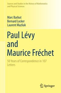 Paul Lévy and Maurice Fréchet