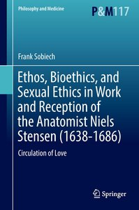 Ethos, Bioethics, and Sexual Ethics in Work and Reception of the
