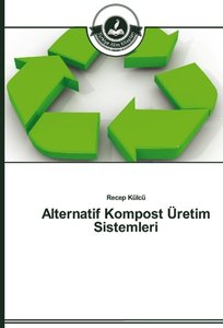 Alternatif Kompost Üretim Sistemleri