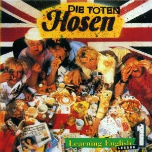 Toten Hosen, D: Learning English-Lesson One