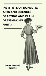 Institute Of Domestic Arts And Sciences - Drafting And Plain Dre