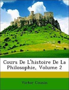 Cours De L'histoire De La Philosophie, Volume 2