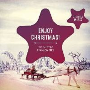 Enjoy Christmas! (Classic & Jazz Hits)