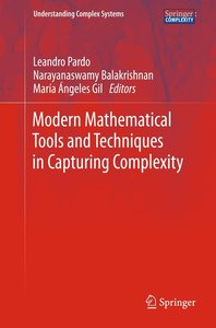 Modern Mathematical Tools and Techniques in Capturing Complexity