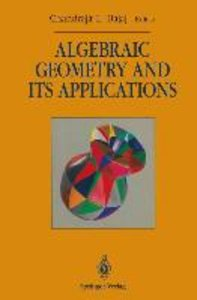 Algebraic Geometry and its Applications