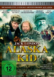 Jack London: Alaska Kid - Goldrausch in Alaska