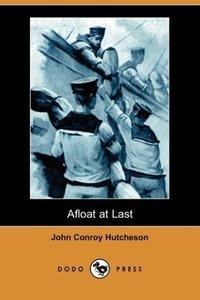 Afloat at Last (Dodo Press)