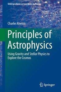 Principles of Astrophysics