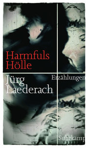 Harmfuls Hölle in dreizehn Episoden