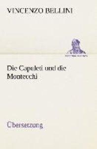 Die Capuleti und die Montecchi