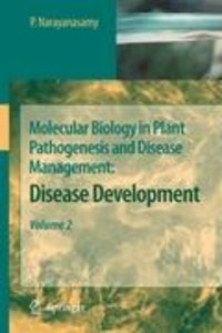 Molecular Biology in Plant Pathogenesis and Disease Management 2