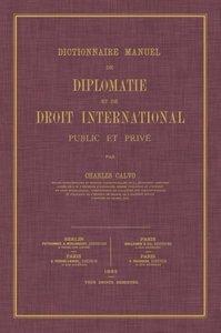 Dictionnaire Manuel de Diplomatie Et de Droit International: Pub