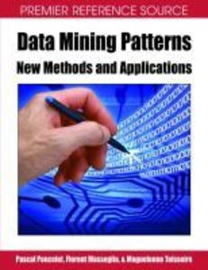 Data Mining Patterns: New Methods and Applications