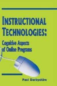 Instructional Technologies: Cognitive Aspects of Online Programs