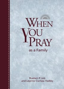 When You Pray as a Family
