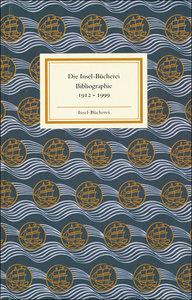 Insel Bücherei Bibliographie 1912-1999