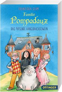 Familie Pompadauz 01. Das pupsende Hängebauchschwein