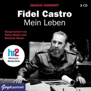 Fidel Castro. Mein Leben