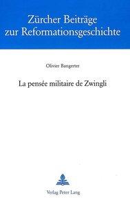 La pensée militaire de Zwingli