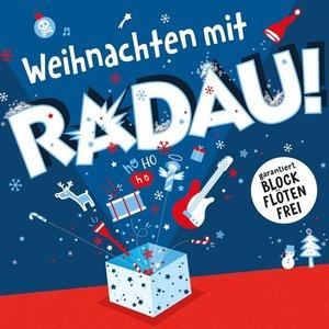Weihnachten mit RADAU!