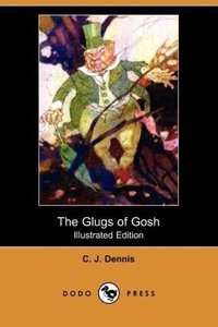 The Glugs of Gosh (Illustrated Edition) (Dodo Press)