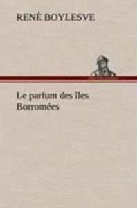 Le parfum des îles Borromées