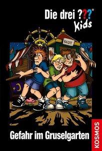 Die drei ???-Kids 06. Gefahr im Gruselgarten. (drei Fragezeichen