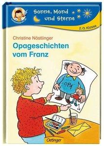 Nöstlinger, C: Opageschichten vom Franz