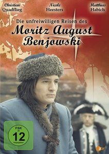 Die unfreiwilligen Reisen des Moritz August Benjowski
