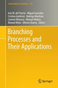 Branching Processes and Their Applications