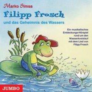 Filipp Frosch. Das Geheimnis des Wassers